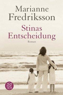 Stinas Entscheidung - Fredriksson, Marianne