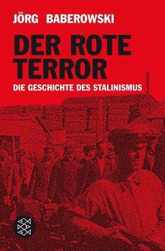 Der rote Terror - Baberowski, Jörg