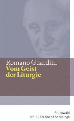 Vom Geist der Liturgie - Guardini, Romano
