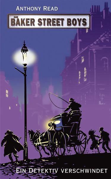 Die Baker Street Boys, Ein Detektiv verschwindet - Read, Anthony