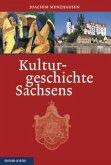 Kulturgeschichte Sachsens