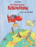 Der kleine Drache Kokosnuss reist um die Welt / Der kleine Drache Kokosnuss Vorlesebücher Bd.3