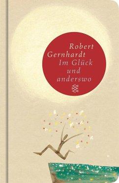 Im Glück und anderswo - Gernhardt, Robert