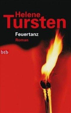 Feuertanz / Kriminalinspektorin Irene Huss Bd.6 - Tursten, Helene