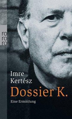 Dossier K. - Kertész, Imre