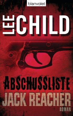 Die Abschussliste / Jack Reacher Bd.8 - Child, Lee