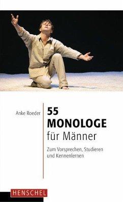 55 Monologe für Männer