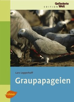 Graupapageien - Lepperhoff, Lars