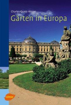 Gärten in Europa - Quest-Ritson, Charles