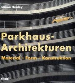 Parkhaus-Architekturen