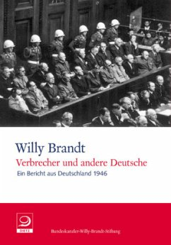 Verbrecher und andere Deutsche - Brandt, Willy