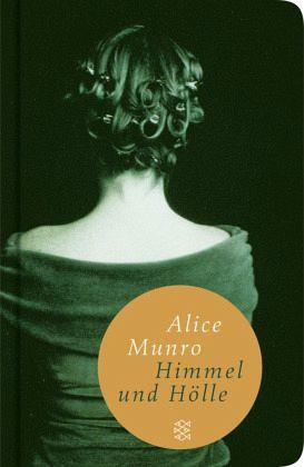 Himmel und Hölle - Munro, Alice