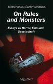 On Rules and Monsters. Essays zu Horror, Film und Gesellschaft
