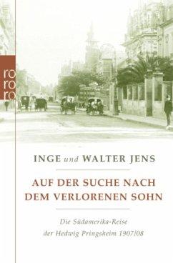 Auf der Suche nach dem verlorenen Sohn - Jens, Inge; Jens, Walter