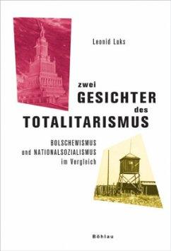Zwei Gesichter des Totalitarismus - Luks, Leonid