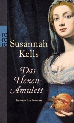Das Hexen-Amulett - Kells, Susannah