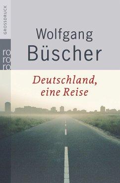 Deutschland, eine Reise. Großdruck