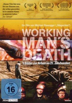 Workingman's Death - Dokumentation