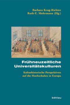Frühneuzeitliche Universitätskulturen