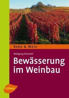 Bewässerung im Weinbau