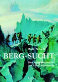Berg-Sucht