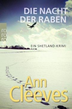 Die Nacht der Raben / Shetland-Serie Bd.1 - Cleeves, Ann