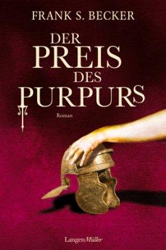 Der Preis des Purpurs - Becker, Frank S.