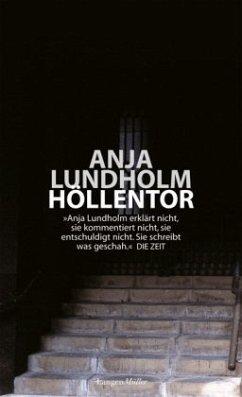Höllentor - Lundholm, Anja