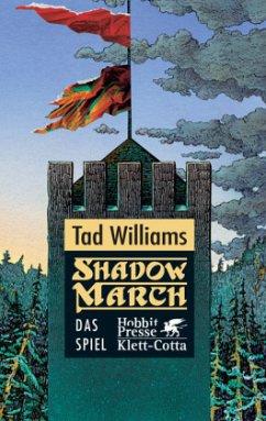 Das Spiel / Shadowmarch Bd.2 - Williams, Tad