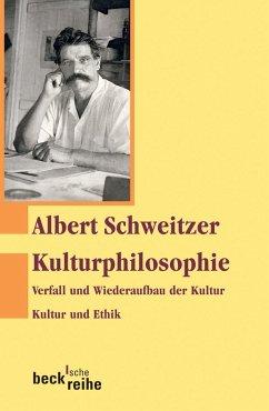 Kulturphilosophie 1 - Schweitzer, Albert