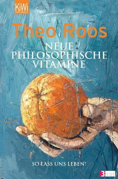 Neue Philosophische Vitamine - Roos, Theo