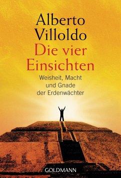 Die vier Einsichten - Villoldo, Alberto