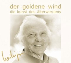 Der Goldene Wind, 1 Audio-CD - Jäger, Willigis