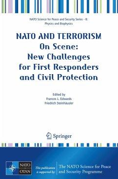 NATO and Terrorism - On Scene:Emergency Management after a Major Terror Attack - Steinhäusler, Friedrich / Edwards, Frances L. (eds.)