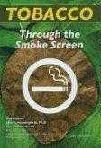 Tobacco: Through the Smokescreen