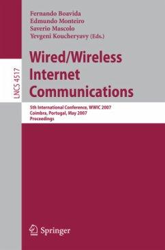 Wired/Wireless Internet Communications - Boavida, Fernando (Volume ed.) / Monteiro, Edmundo / Mascolo, Saverio / Koucheryavy, Yevgeni