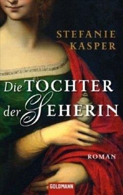 Die Tochter der Seherin / von Eisenberg Saga Bd.1 - Kasper, Stefanie