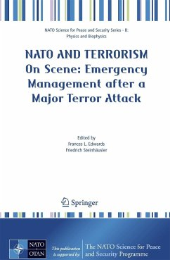 NATO and Terrorism - On Scene:Emergency Management after a Major Terror Attack - Edwards, Frances L. / Steinhäusler, Friedrich (eds.)