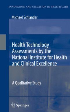 Health Technology Assessments by the National Institute for Health and Clinical Excellence - Schlander, Michael