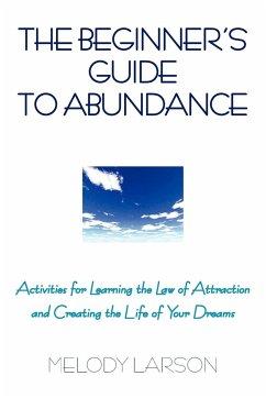 The Beginner's Guide to Abundance