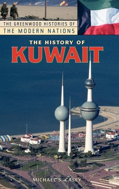 The History of Kuwait - Casey, Michael S.