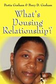 What's Dousing Relationship?
