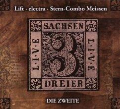 Sachsendreier Live 2 - Electra/Lift/Stern Combo Meissen