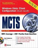 McTs Windows Vista Client Configuration Study Guide (Exam 70-620) [With CDROM]