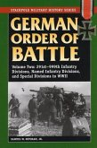 German Order of Battle, Volume 2: 291st-999th Infantry Divisions, Named Infantry Divisions, and Special Divisions in World War II