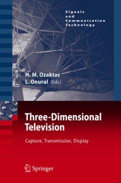 Three-Dimensional Television - Ozaktas, Haldun M. / Onural, Levent (eds.)