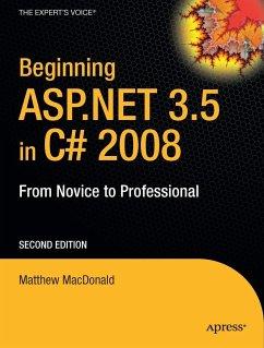 Beginning ASP.Net 3.5 in C# 2008: From Novice to Professional - MacDonald, Matthew