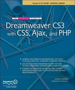 The Essential Guide to Dreamweaver CS3 with CSS, Ajax, and PHP - Powers, David