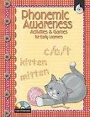 Phonemic Awareness Activities and Games for Early Learners: Early Childhood [With CDROM]