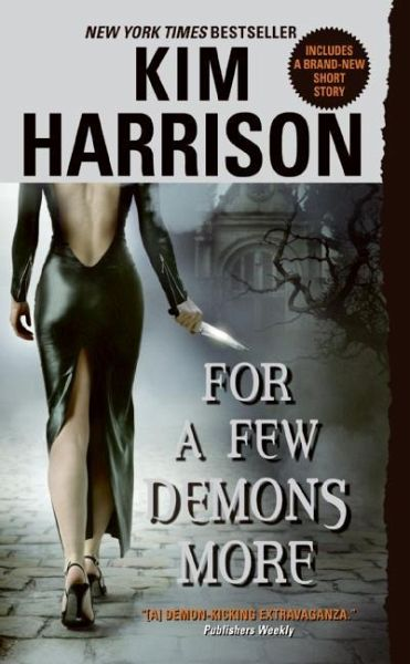 For a Few Demons More - Harrison, Kim